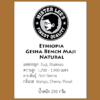 Ethiopia Gesha Bench Maji Natural